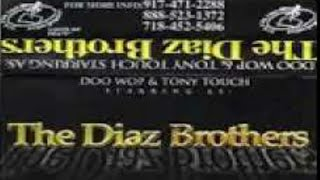 (FIRE)🔥Tony Touch, Doo Wop: The Diaz Brothers (1997) NYC NY sides A&B
