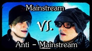 MAINSTREAM oder ANTI-MAINSTREAM?! - iBlali