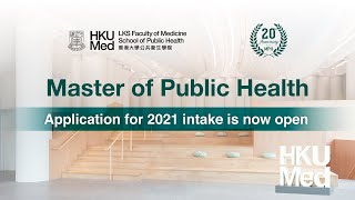 HKU Master of Public Health – Application for 2021 intake is now open!