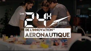Les 24H de l'innovation® aéronautique - édition 2018
