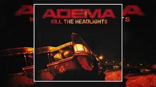 Adema - Kill The Headlights (2007) [Alt.Metal] (Full Album)