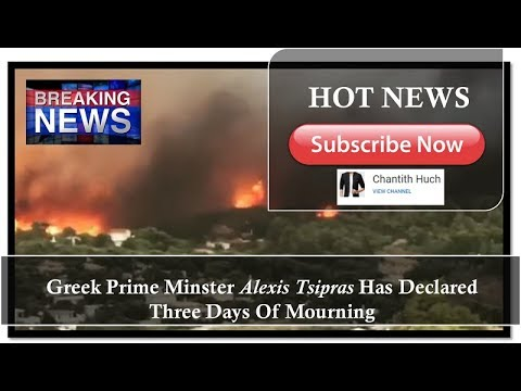 Greek Prime Minster Alexis Tsipras Has Declared Three Days Of Mourning [Official CH-Clip]