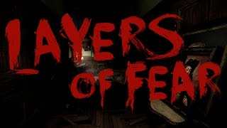 Layers of Fear - Атмосфера ужаса(, 2016-02-22T22:06:44.000Z)