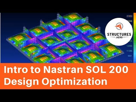 Introduction to Nastran Design Optimization SOL 200