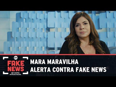 SBT Contra Notícias Falsas: Mara Maravilha fala sobre os riscos que uma Fake News causa à saúde