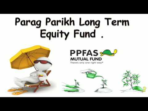 PPFAS Mutual Fund | Unique Fund Parag Parikh Long Term Equity Fund