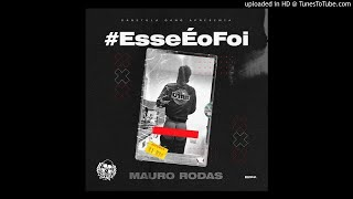 Mauro Rodas Feat Taba Mix - Esse é o Foi (Afro House) [www.ditoxproducoes.com]