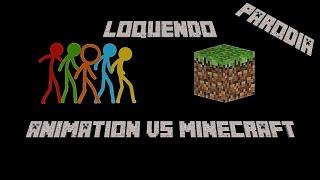(Der Ultimative Kampf) Animationen Von Animation VS Minecraft Loquendo