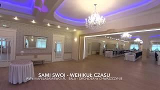 Sami Swoi - Wehikuł czasu  (z Chwaszczyna, Live 2017, Orchidea)
