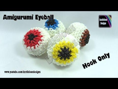 Loomigurumi 3D Eye ball Charm (Halloween) Crochet Ball w/ Rainbow Loom Bands  - Loom-less/Hook only
