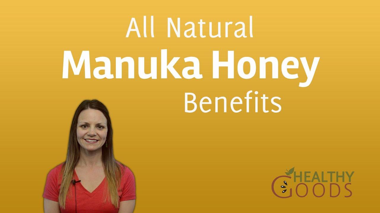 All Natural Manuka Honey Benefits Youtube