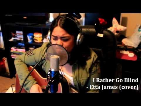 I Rather Go Blind - Etta James (Cover)