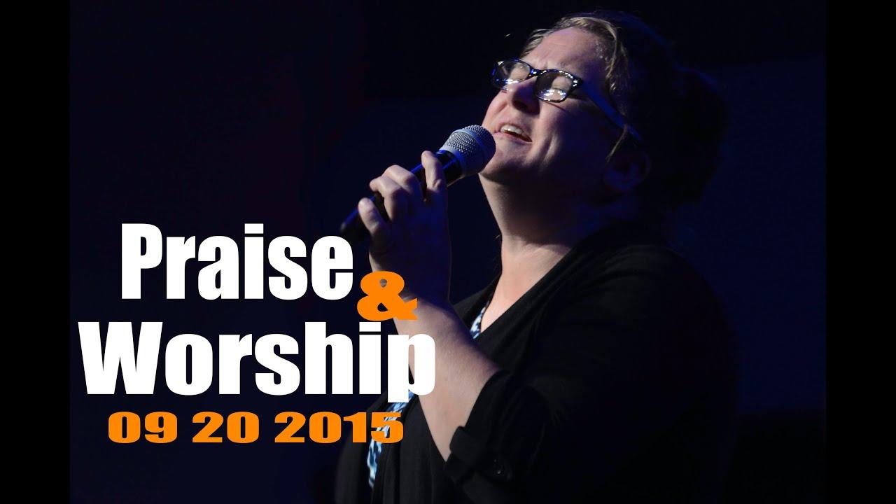 2015 09 20 sun am praise and worship youtube