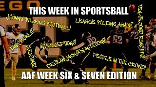 This Week in Sportsball: AAF Week Six & Seven Edition