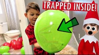 ELF ON THE SHELF TRAPPED INSIDE BALLOON!