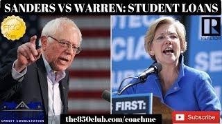Bernie Sanders & Elizabeth Warren Student Loan Debt Forgiveness Explained -2020 Presidential Debate
