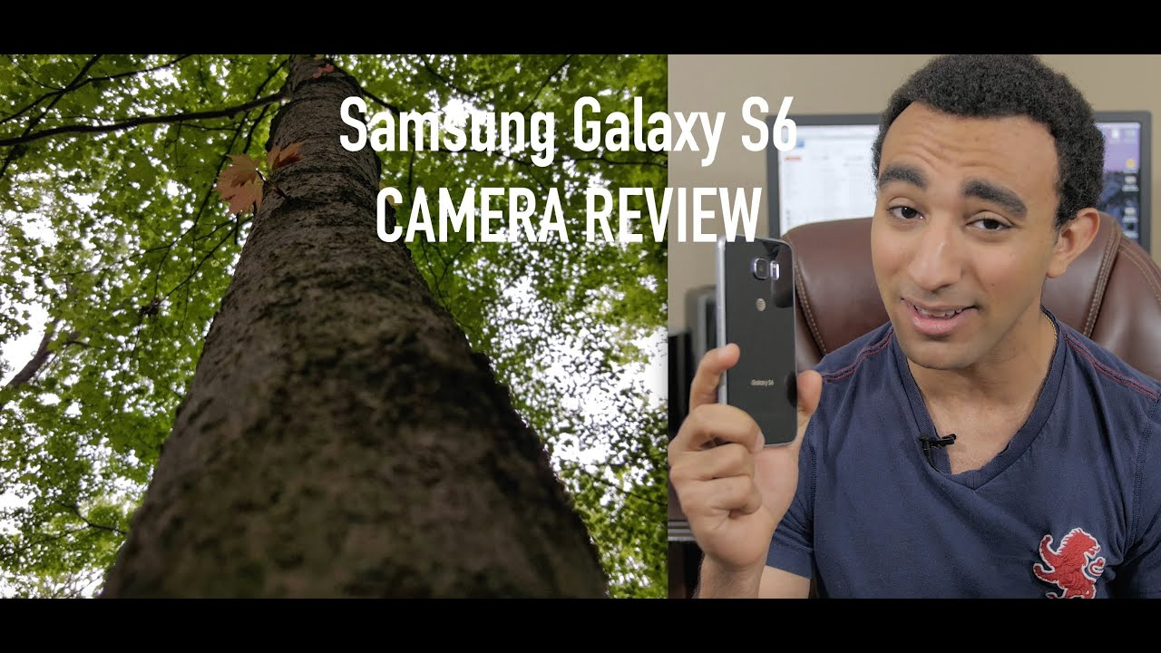 Samsung Galaxy S6 Camera Review - YouTube