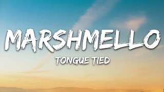 Marshmello, YUNGBLUD, blackbear - Tongue Tied (Lyrics)
