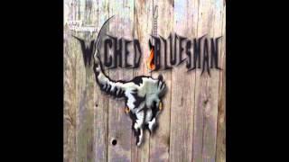 Wicked Bluesman  Rock
