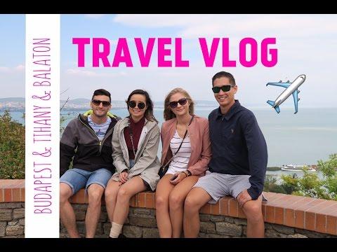 BUDAPEST, TIHANY, LAKE BALATON | Hungary Travel Vlog