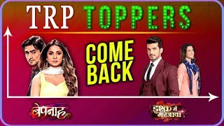 Bepannah And Ishq Mein Marjawan Make A COMEBACK | TRP Toppers