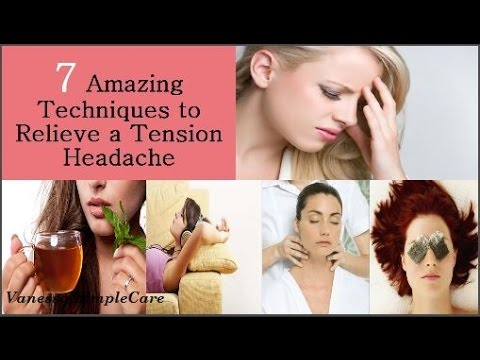 Naturally Get Rid Of A Tension Headache