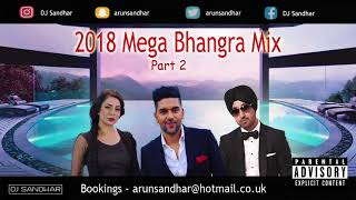 2018 MEGA BHANGRA MIX | PART 2 | BEST DANCEFLOOR TRACKS