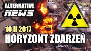 Alternatywna mozaika newsów 10 II 2017 - HORYZONT ZDARZEŃ #88