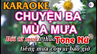 Chuyện Ba Mùa Mưa - KARAOKE [Tone Nữ] | Vici Karaoke
