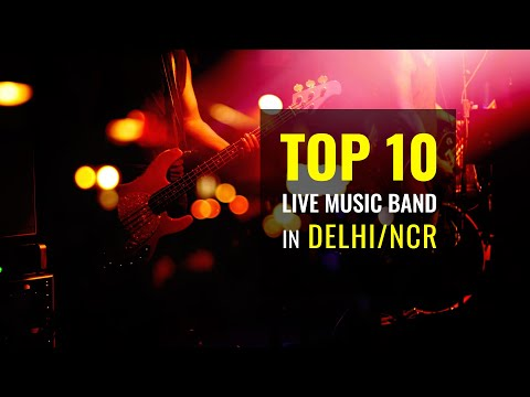 Top 10 Live Music Bands in Delhi NCR for Wedding, Corporate Events & Private Parties
