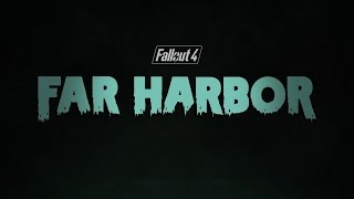 Fallout 4 Трейлер DLC Far Harbor
