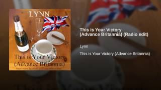 This is Your Victory (Advance Britannia) (Radio edit)