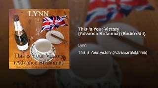 This is Your Victory (Advance Britannia) (Radio edit)