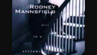 Rodney Mannsfield - I