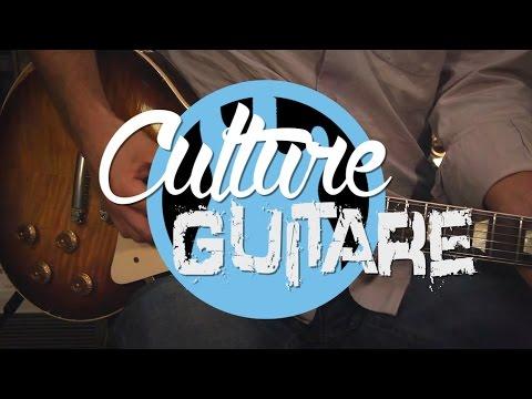 Culture Guitare II épisode 3 - Le son de la Les Paul