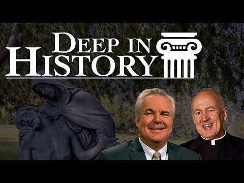 Jesus Christ, Yesterday, Today & Tomorrow - Deep in History, Ep. 25
