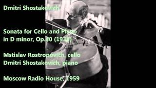 Dmitri Shostakovich: Sonata for Cello and Piano - M. Rostropovich, D. Shostakovich (Audio video)