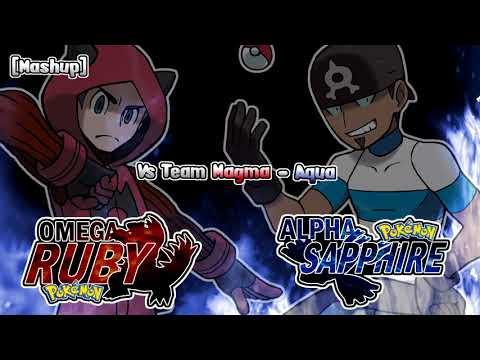 Pokémon Omega Ruby & Alpha Sapphire - Team Magma & Aqua Grunt Battle Theme Remix [Mashup]