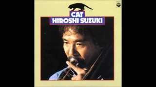 Hiroshi Suzuki - Kuro To Shiro [Rare][HQ]