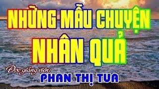 Những Mẫu Chuyện Nhân Quả - Phan Thị Tua