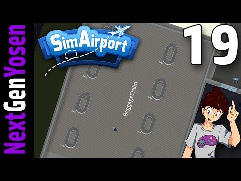 SimAirport - SETTING UP BAGGAGE CLAIM!! - Let's Play SimAirport Ep 19 (Sim Airport Game Gameplay)