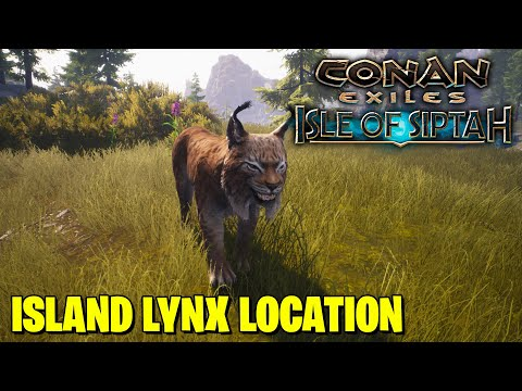 WHERE TO FIND ISLAND LYNX IN CONAN EXILES ISLES OF SIPTAH |