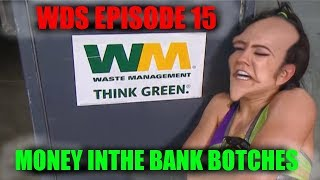 Wrestling Dumb Shitz | EPISODE 15 | WWE MITB Botches