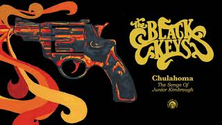 The Black Keys - Chulahoma (Full Album Stream)