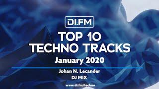 DI.FM Top 10 Techno Tracks January 2020 - Johan N. Lecander