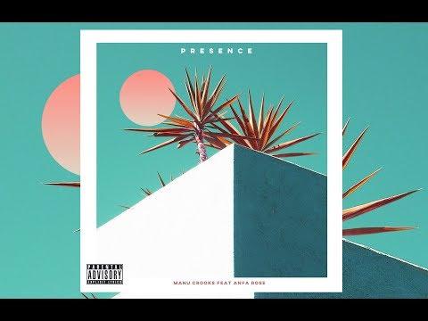 Manu Crook$ - Presence Feat. Anfa Rose (Audio)