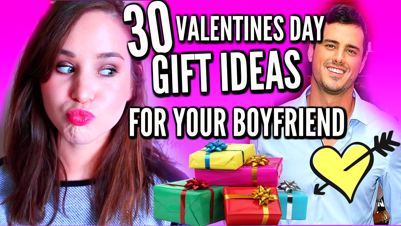 30 Valentine S Day Gift Ideas For Your Boyfriend Youtube