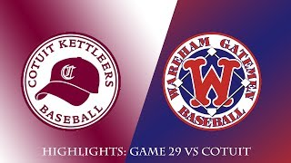 Gatemen Baseball Network Highlights: Wareham Gatemen vs. Cotuit Kettleers (7/13/18)