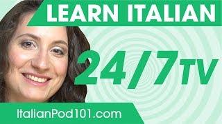 Learn Italian 24/7 with ItalianPod101 TV
