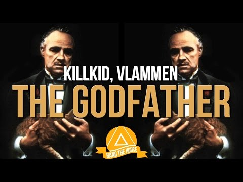KillKid, Vlammen - The Godfather